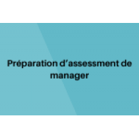 Preparation Assessment Managérial